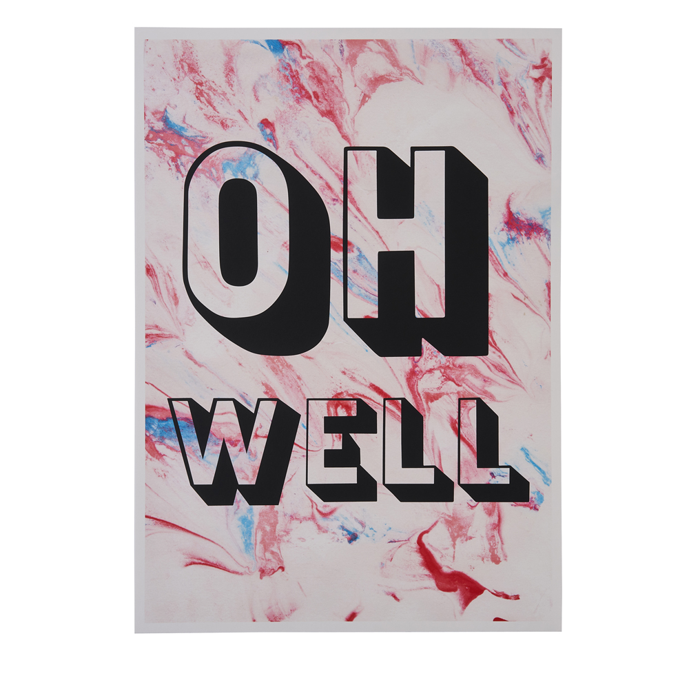'Oh Well' on a pink and white marbled background