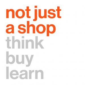 Not just a shop think, buy, learn