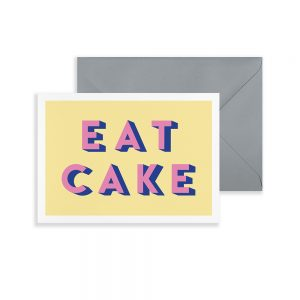 Typographic Eat Cake birthday card